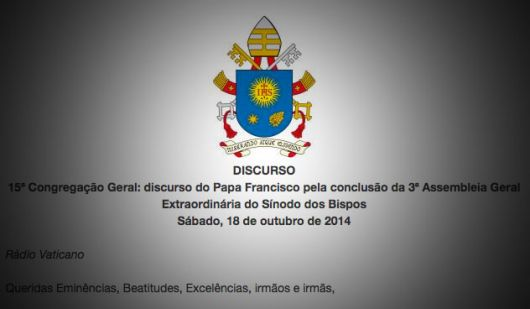 Leia o discurso do Papa no encerramento do Sínodo - 18/10/14